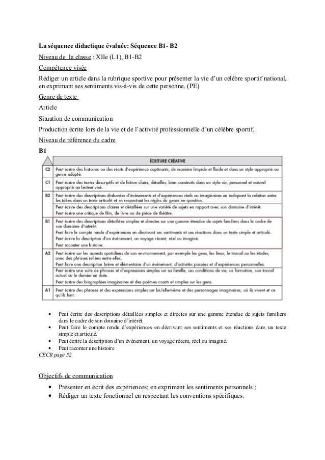 La séquence didactique évaluée: Séquence B1- B2Niveau de la classe : XIIe (L1), B1-B2Compétence viséeRédiger un article da...