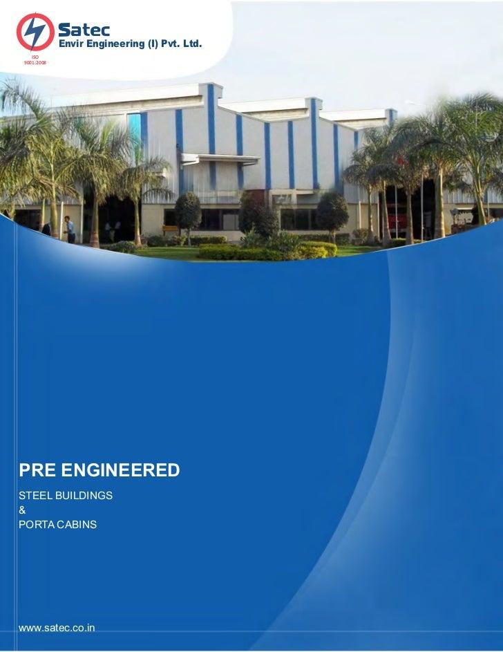 Satec Pre-engineered buildings