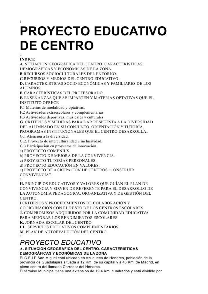 1PROYECTO EDUCATIVODE CENTRO2INDICEA. SITUACIÓN GEOGRÁFICA DEL CENTRO. CARACTERÍSTICASDEMOGRÁFICAS Y ECONÓMICAS DE LA ZONA...