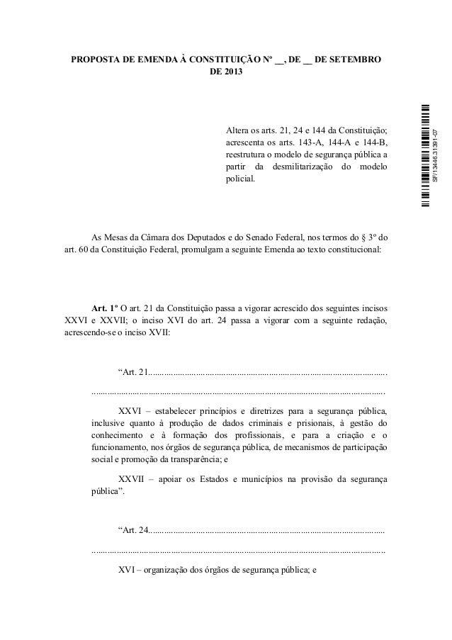 Altera os arts. 21, 24 e 144 da Constituição; acrescenta os arts. 143-A, 144-A e 144-B, reestrutura o modelo de segurança ...