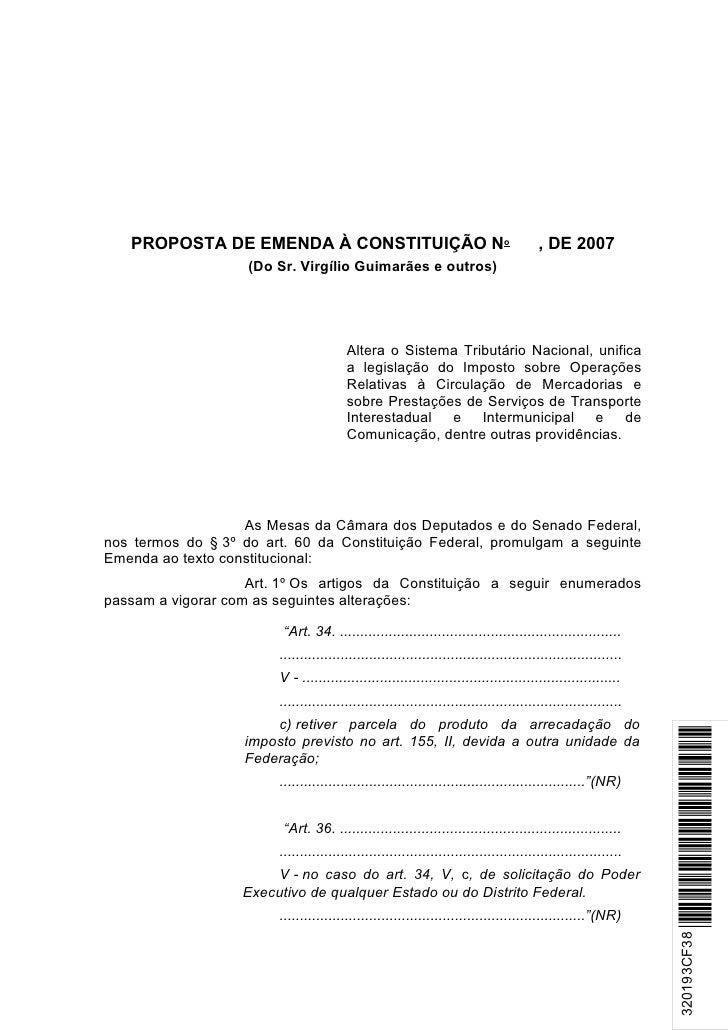PROPOSTA DE EMENDA À CONSTITUIÇÃO No                                                , DE 2007                     (Do Sr. ...