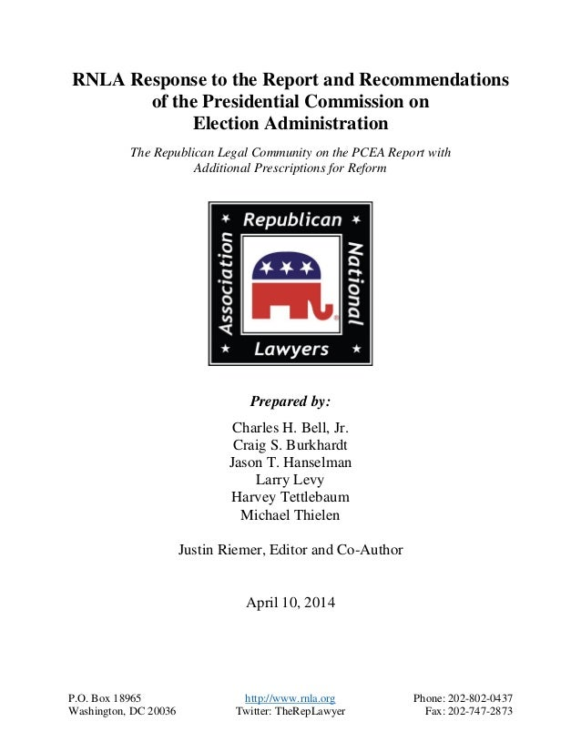 National Republican Party Response to the Presidential Commission on Election Admninistration
