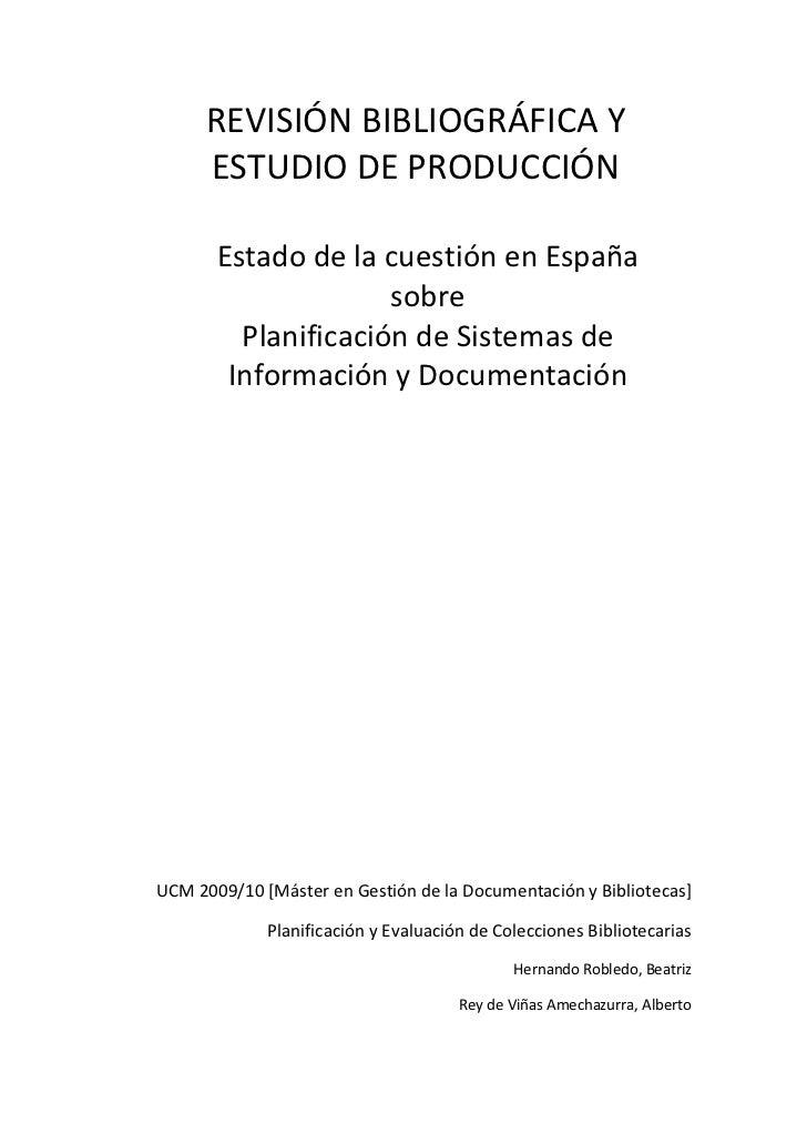 REVISIÓN BIBLIOGRÁFICA Y     ESTUDIO DE PRODUCCIÓN       Estado de la cuestión en España                     sobre        ...