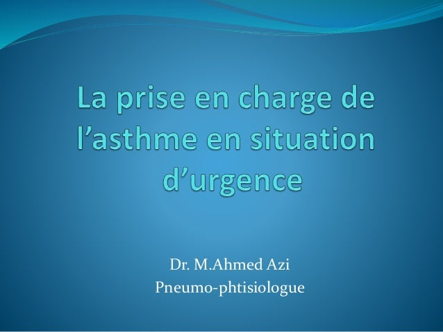 Dr. M.Ahmed Azi Pneumo-phtisiologue