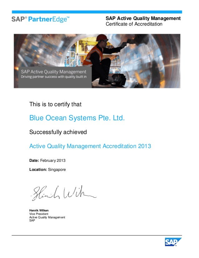 SAP Active Quality Management                            Certificate of AccreditationThis is to certify thatBlue Ocean Sys...