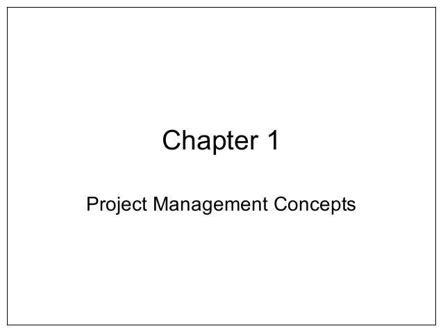 Chapter 1Project Management Concepts