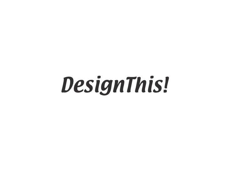 DesignThis Process
