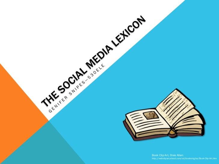Social Media Lexicon Pecha Kucha