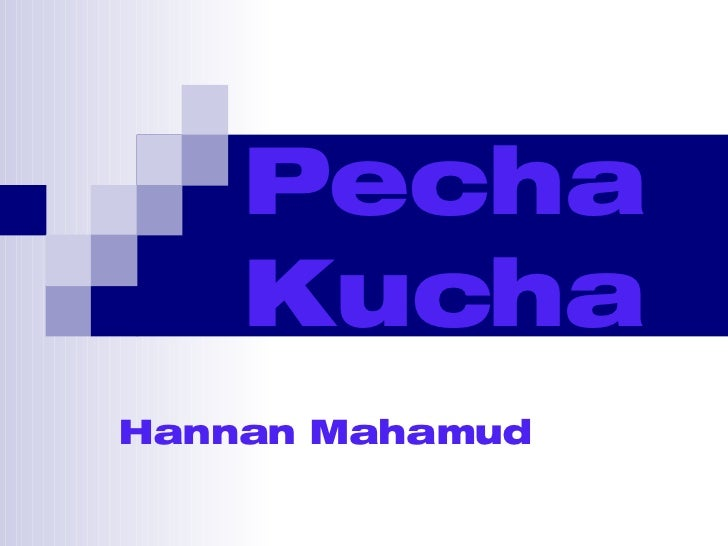 Pecha Kucha Hannan Mahamud