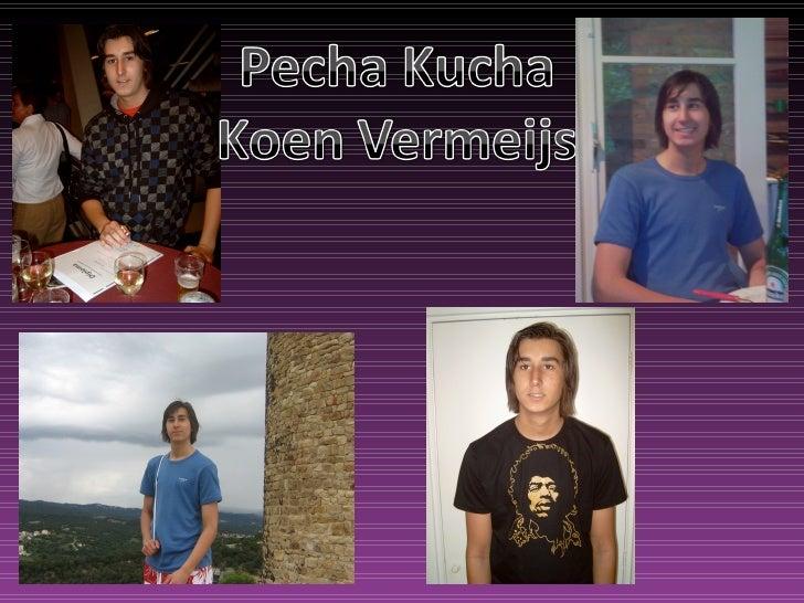 Pecha Kucha Koen Vermeijs Han Solo College IC1Z2