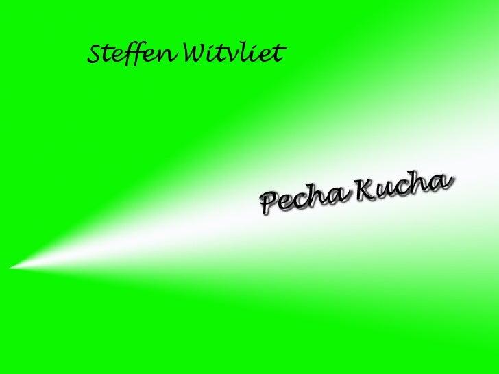 Steffen's pecha Kucha