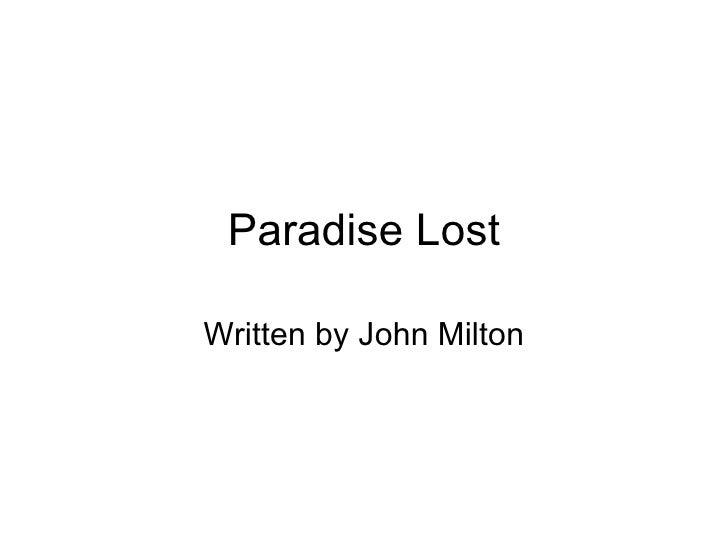 Paradise Lost Written by John Milton