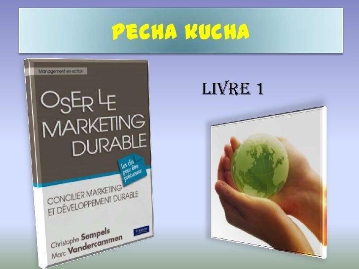Pecha kucha<br />                                     Livre 1<br />