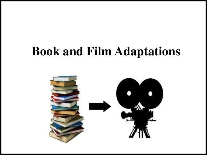 Book and Film Adaptations
