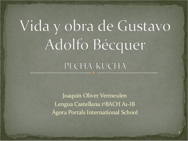 Joaquín Oliver Vermeulen Lengua Castellana 1ºBACH A1-IBÁgora Portals International School                                 ...