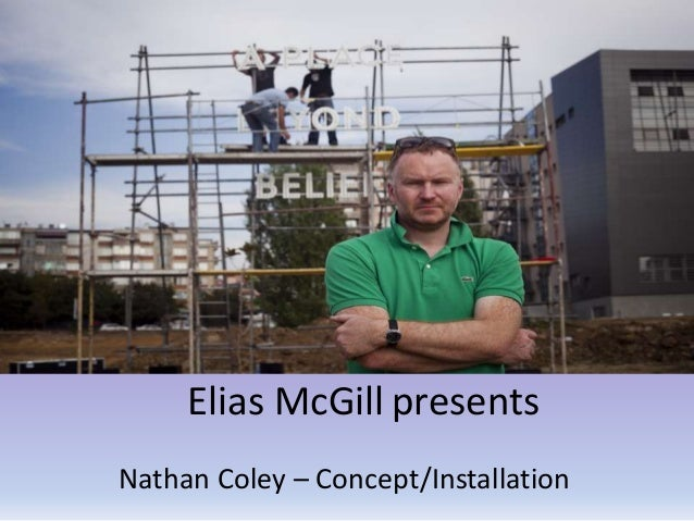 Elias McGill presents Nathan Coley – Concept/Installation