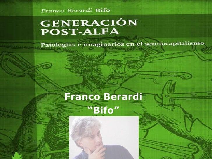 """Franco Berardi """" Bifo"""""""