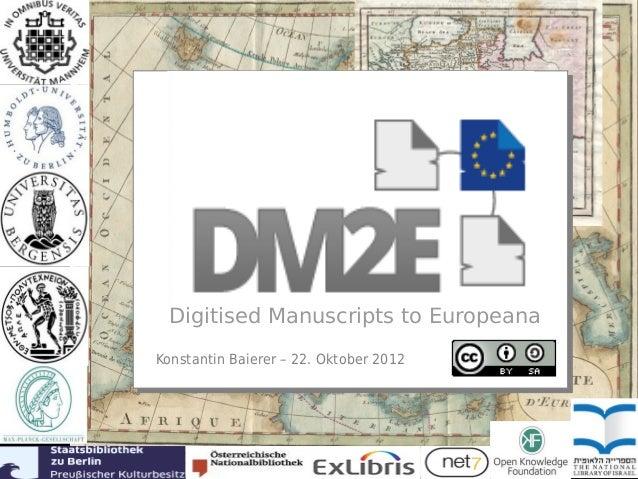 tt Digitised Manuscripts to EuropeanaKonstantin Baierer – 22. Oktober 2012                                        i