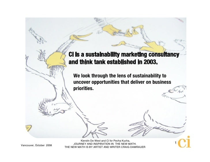 Ci is a sustainability marketing consultancy                             and think tank established in 2003.              ...