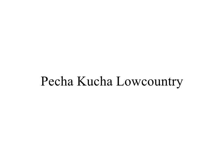 Pecha Kucha Lowcountry