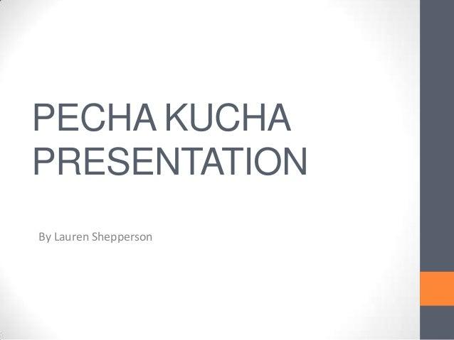 Pecha kucha presentation