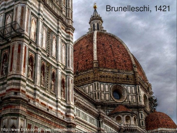 Brunelleschi,1421                                                 http://www.flickr.com/photos/nemomemini/