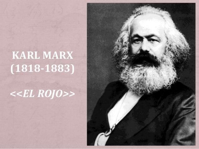 KARL MARX (1818-1883) <<EL ROJO>>