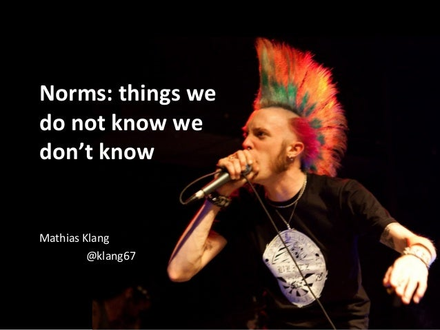 Norms: things we do not know we don't know
