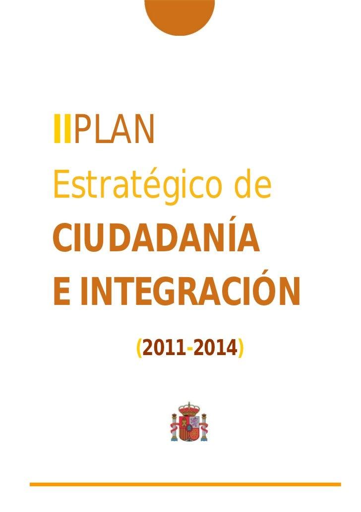 IIPLANEstratégico deCIUDADANÍAE INTEGRACIÓN    (2011-2014)