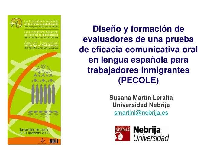Diseño y formación de evaluadores de una pruebade eficacia comunicativa oral  en lengua española para  trabajadores inmigr...