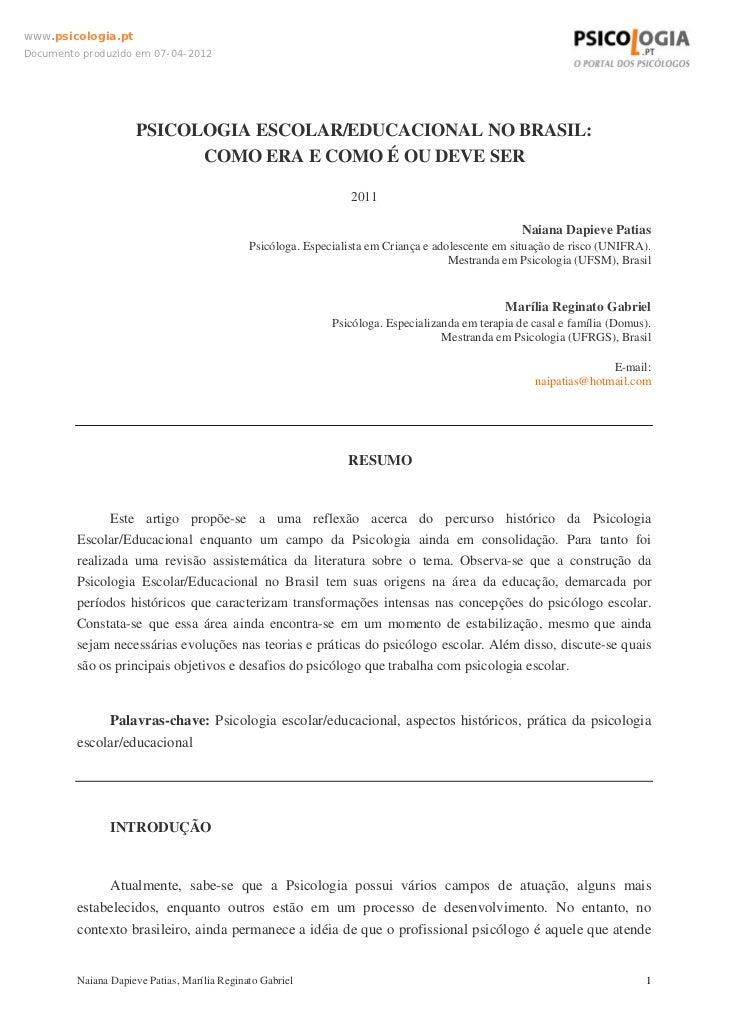 www.psicologia.ptDocumento produzido em 07-04-2012                     PSICOLOGIA ESCOLAR/EDUCACIONAL NO BRASIL:          ...