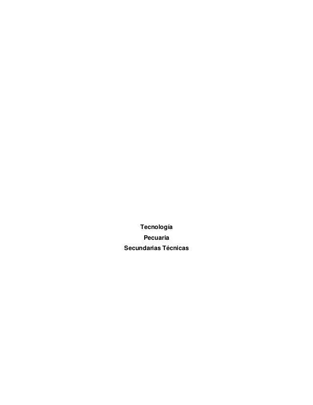 Tecnología Pecuaria Secundarias Técnicas