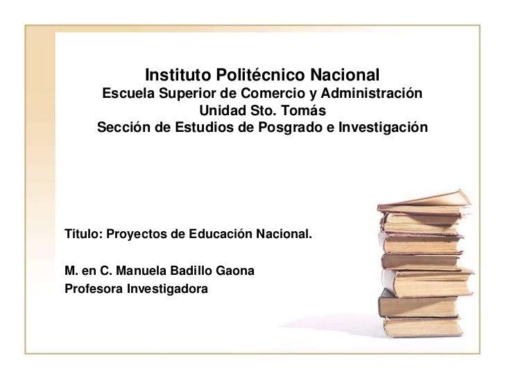 Proyectos de Educación Nacional