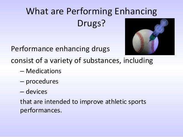 Performance Enhancing Drugs Essay
