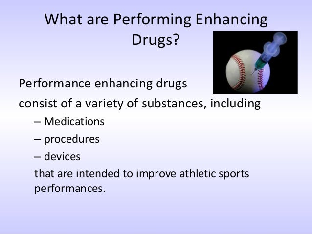 performance enhancing drug in sports essay In the world of sports there is much competition there is so much that many sport players try to cheat their way through by using performance enhancing drugs.