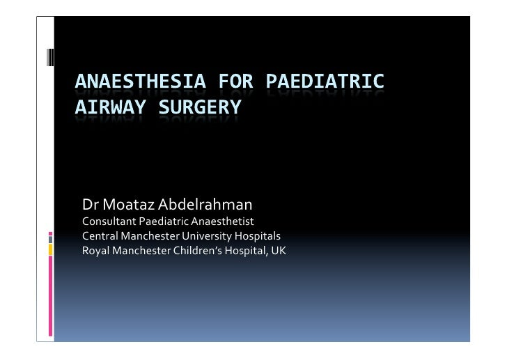 Anesthesia for Pediatric Airway Surgery
