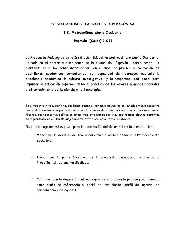 PRESENTACION DE LA PROPUESTA PEDAGÓGICA                             I.E. Metropolitano María Occidente                    ...