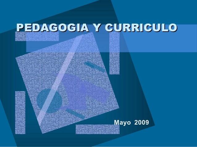 Pedagogia curriculo-y-modelos-pedagogico