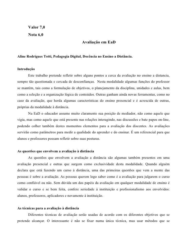 Valor 7,0        Nota 6,0                                             Avaliação em EaD   Aline Rodrigues Totti, Pedagogia ...