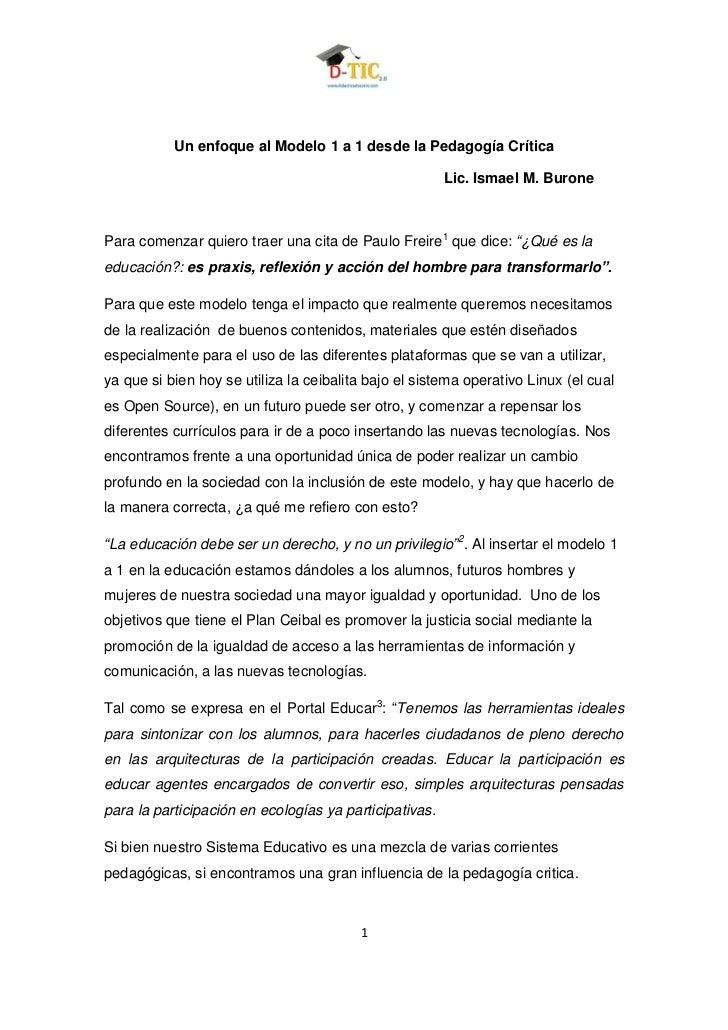 Un enfoque al Modelo 1 a 1 desde la Pedagogía Crítica                                                        Lic. Ismael M...