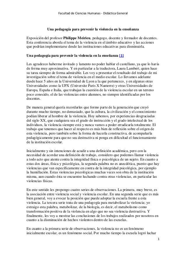 Facultad de Ciencias Humanas - Didáctica General 1 Una pedagogía para prevenir la violencia en la enseñanza Exposición del...