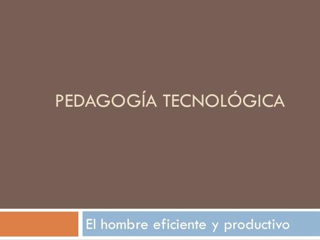 Pedagogia tecnologica