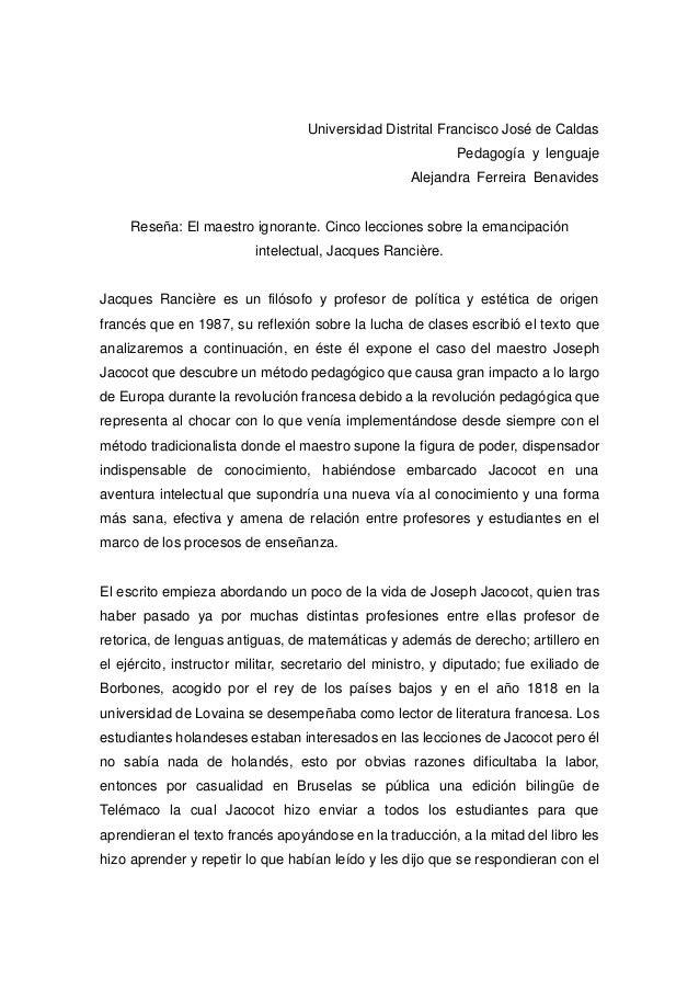 Universidad Distrital Francisco José de Caldas Pedagogía y lenguaje Alejandra Ferreira Benavides Reseña: El maestro ignora...