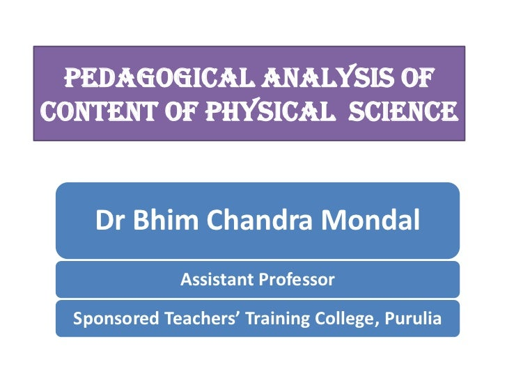 PEDAGOGICAL ANALYSIS OF CONTENT OF PHYSICAL Science<br />