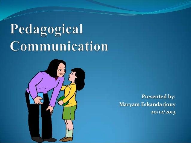 Presented by: Maryam Eskandarjouy 20/12/2013