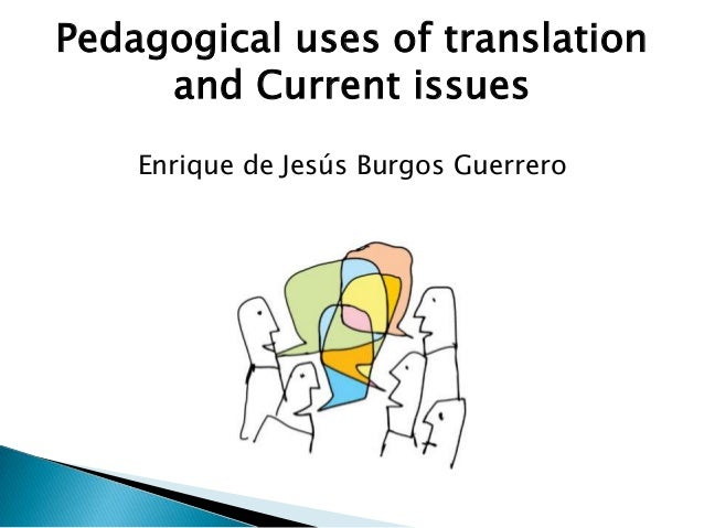 Pedagogical uses of translation