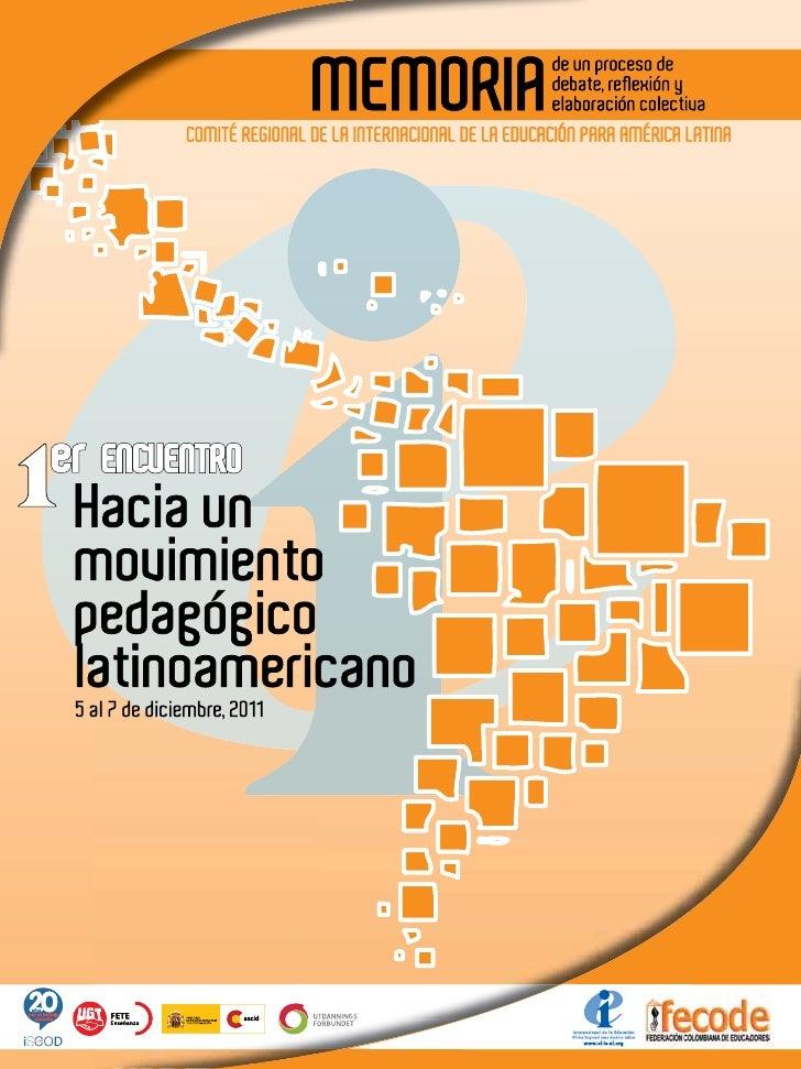Primer encuentroHacia un movimiento pedagógico Latinoamericano                                          AA