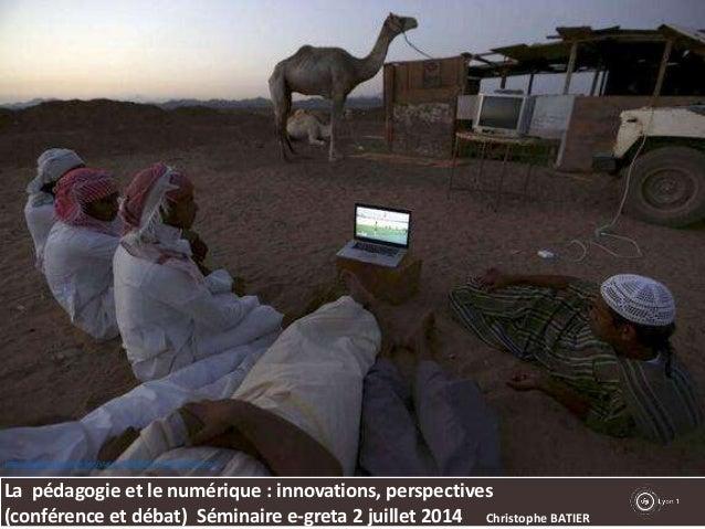 Séminaire e-greta Pedagogie numérique: innovation perspectives