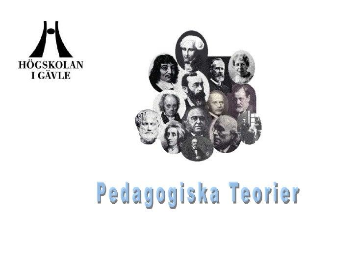 Pedagogiska Teorier<br />