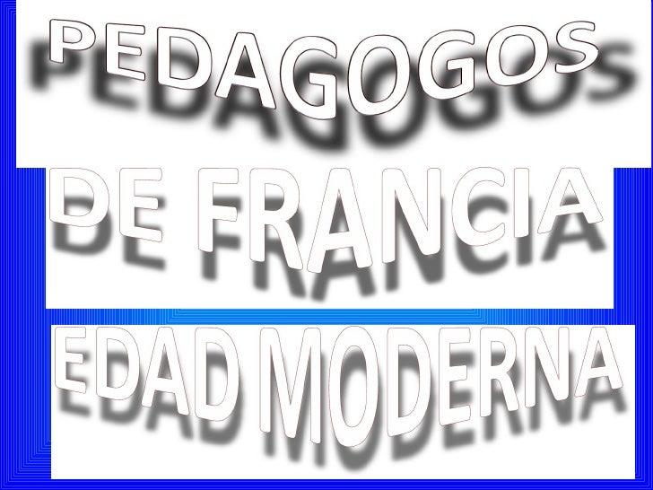 Pedagogos De Francia Ok